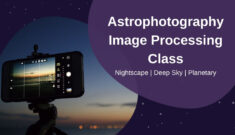 Astrophotography Image Processing Class